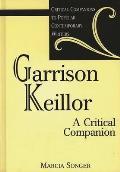 Garrison Keillor: A Critical Companion