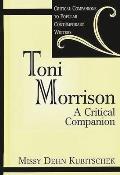 Toni Morrison A Critical Companion