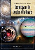 Cosmology and the Evolution of the Universe