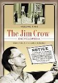 The Jim Crow Encyclopedia [2 Volumes]: Greenwood Milestones in African American History
