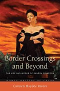 Border Crossings and Beyond: The Life and Works of Sandra Cisneros