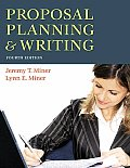 Proposal Planning & Writing Fourth Edition