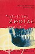 This Is the Zodiac Speaking: Into the Mind of a Serial Killer