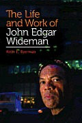 The Life and Work of John Edgar Wideman