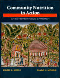 Community Nutrition in Action : an Entrepreneurial Approach (94 - Old Edition)