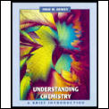 Understanding Chemistry: A Brief Introduction