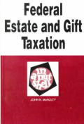 Federal Estate & Gift Taxation In A Nuts