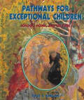 Pathways for Exceptional Children: School, Home, & Culture