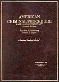 American Criminal Procedure : Cases and Commentary (7TH 04 - Old Edition)