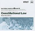 Constitutional Law, 2005 Ed. (Law School Legends Audio Series)