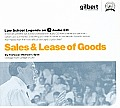 Sale & Lease of Goods, 2005 Ed. (Law School Legends Audio Series)