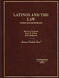 Latinos & the Law Cases & Materials