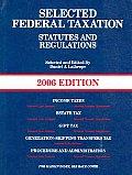 Selected Federal Taxation Statutes & Reg