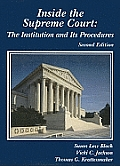 Inside the Supreme Court The Institution & Its Procedures