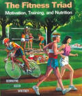 Fitness Triad : Motivation, Training, and Nutrition (91 Edition)