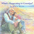 Whats Happening To Grandpa