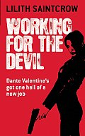 Working For The Devil Dante Valentine 01