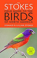 Stokes Field Guide to the Birds of North America