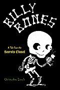 Billy Bones A Tale from the Secrets Closet