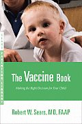 Vaccine Book Making the Right Decision for Your Child