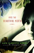 Into the Beautiful North A Novel