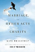 Marriage & Other Acts Of Charity