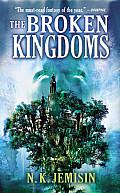 The Broken Kingdoms: The Inheritance Trilogy 2
