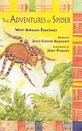 Adventures of Spider West African Folktales