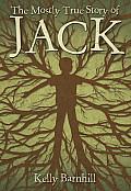 Mostly True Story of Jack