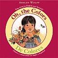 De Colores Oh The Colors Vamos A Cantar Junto en Ingles y Espanol Sing Along In English & Spanish