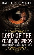 Lord of the Changing Winds Griffin Mage 1