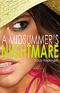 Midsummers Nightmare