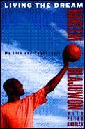 Living The Dream My Life & Basketball