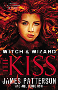 Witch & Wizard 04 The Kiss