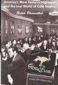Stork Club Americas Most Famous Night