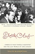 Stork Club Americas Most Famous Nightspot & the Lost World of Cafe Society