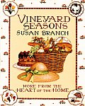Vineyard Seasons More From The Heart Of