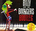 Billy & The Boingers Bootleg with Flexi 7 Inch Record