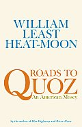 Roads To Quoz An American Mosey