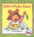 D W The Picky Eater