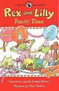Rex & Lilly Family Time A Dino Easy Read
