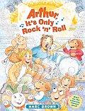 Arthur Its Only Rock N Roll