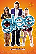 Glee The Beginning