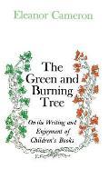 Green & Burning Tree On the Writing & Enjoyment of Childrens Books