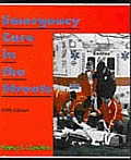 Emergency Care In The Streets 5th Edition