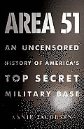 Area 51 An Uncensored History