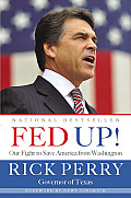 Fed Up Our Fight to Save America from Washington