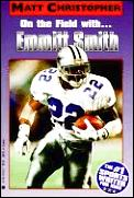 On The Field With Emmitt Smith
