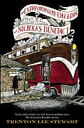 Mysterious Benedict Society 04 Extraordinary Education of Nicholas Benedict