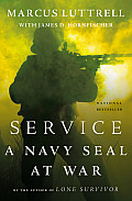 Service A Navy SEAL at War